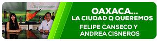 Oaxaca la ciudad que queremos